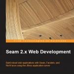 Seam 2.x Web Development by David Salter